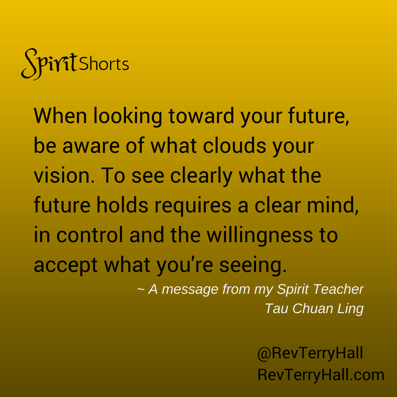 your future quotes from spirit teacher tau chuan ling