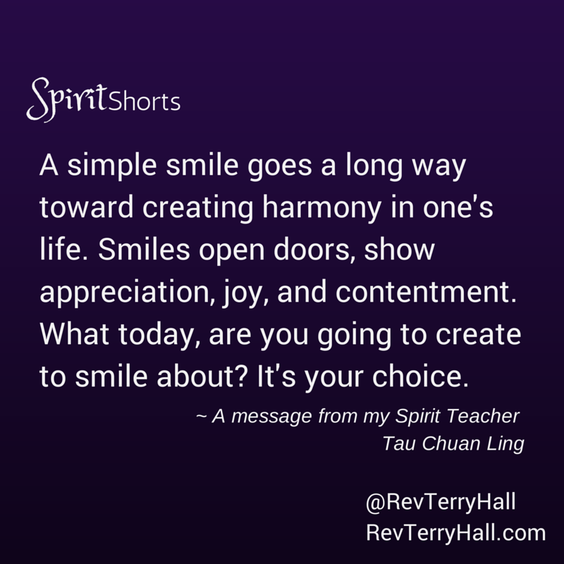 spiritual quotes about smiling from tau chuan ling, rev terry hall's spirit teacher
