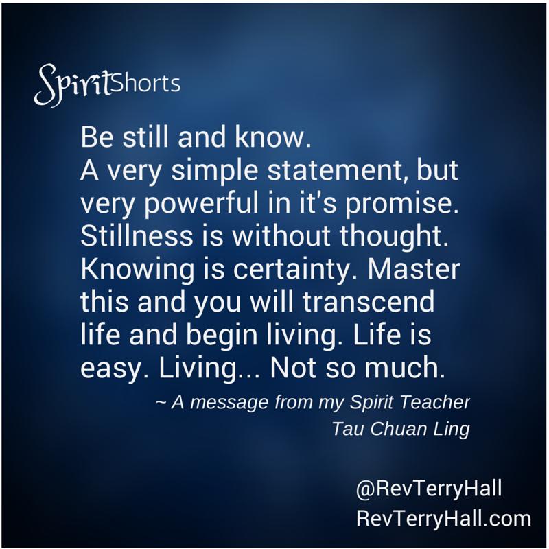 a spirit message about life, living and stillness