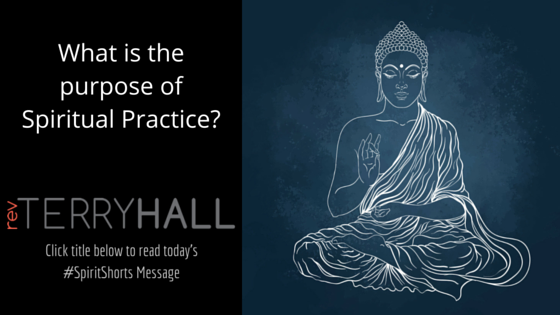 what is the purpose of spiritual practice